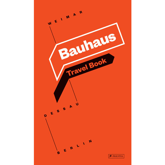 Bauhaus Travel Book by Ingolf Kern (Prestel)