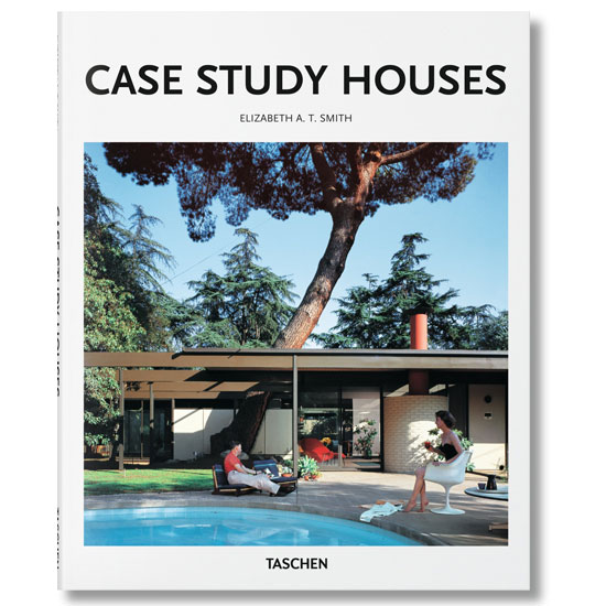 Case Study Houses by Elizabeth A T Smith and Peter Gossel