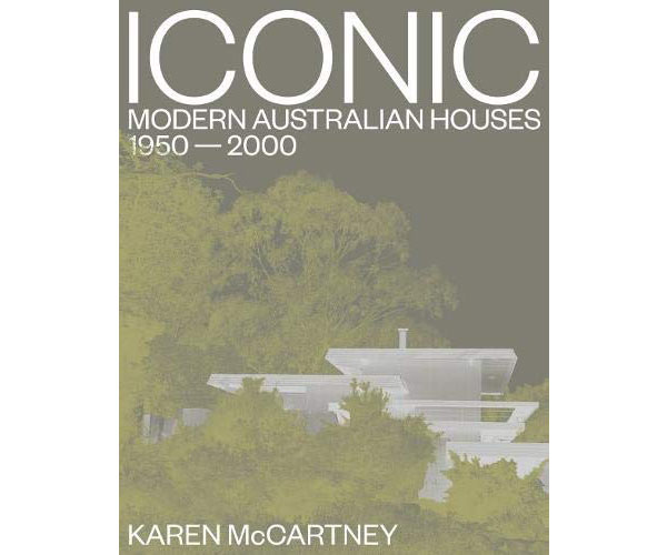 New book: Iconic Modern Australian Houses