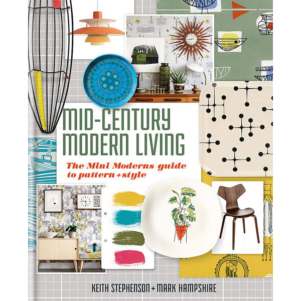 Coming soon: Mid-Century Modern Living book by Mini Moderns