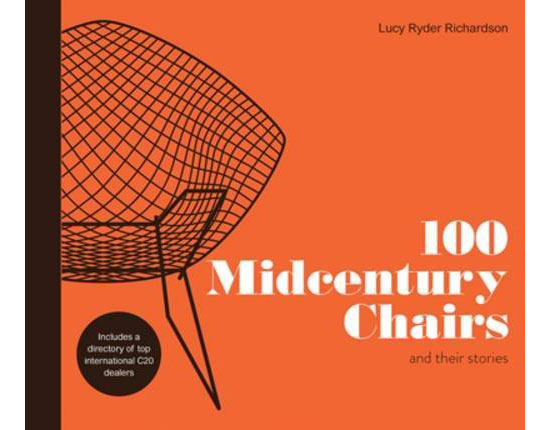 Coming soon: 100 Midcentury Chairs And Their Stories by Lucy Ryder Richardson