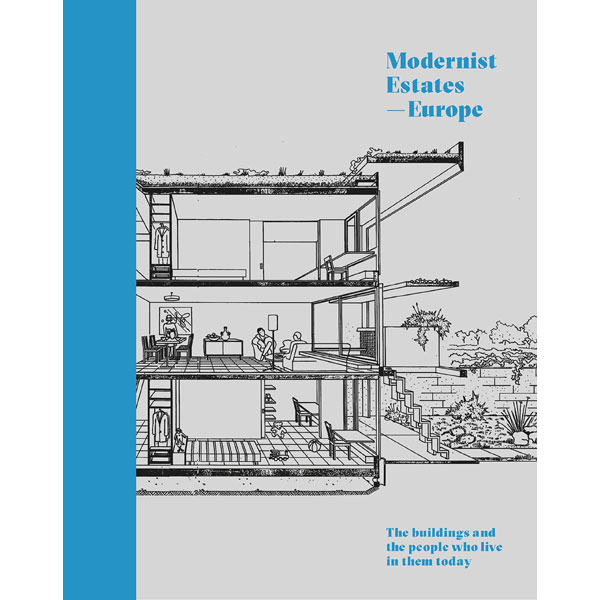 On pre-order: Modernist Estates – Europe by Stefi Orazi