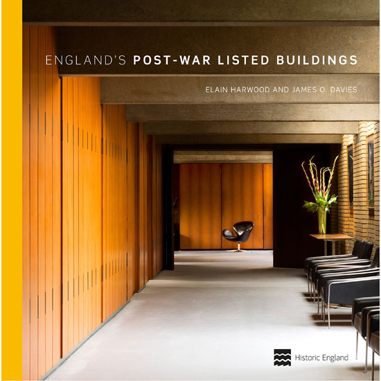 Updated and reissued: England's Post-War Listed Buildings by Elain Harwood